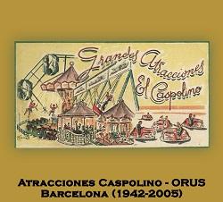 Orus / Atracciones Caspolino